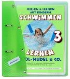 Schwimmen lernen 03. Pool-Nudel & Co. Laminiert