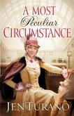 Most Peculiar Circumstance (Ladies of Distinction Book #2) (eBook, ePUB)