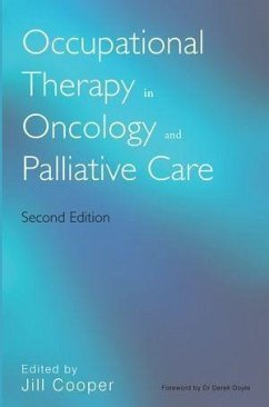Occupational Therapy in Oncology and Palliative Care (eBook, ePUB)