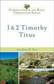 1 & 2 Timothy, Titus (Understanding the Bible Commentary Series) (eBook, ePUB)