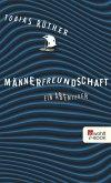Männerfreundschaft (eBook, ePUB)