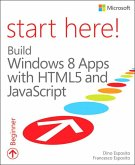 Start Here! Build Windows 8 Apps with HTML5 and JavaScript (eBook, ePUB)