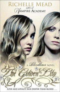 Bloodlines: The Golden Lily (book 2) (eBook, ePUB) - Mead, Richelle