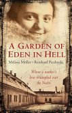 A Garden of Eden in Hell: The Life of Alice Herz-Sommer (eBook, ePUB)