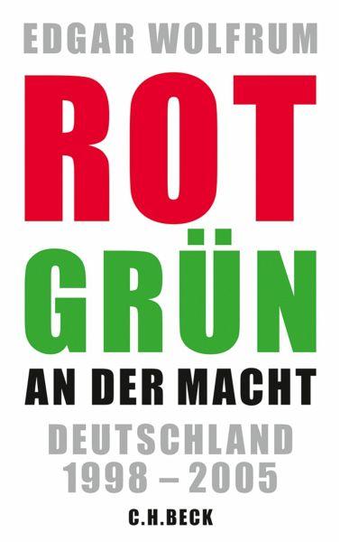 Rot-Grün an der Macht (eBook, ePUB) - Wolfrum, Edgar
