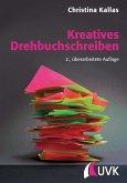 Kreatives Drehbuchschreiben (eBook, ePUB)