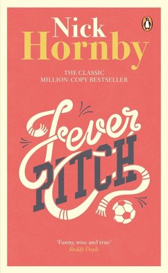 Fever Pitch (eBook, ePUB) - Hornby, Nick