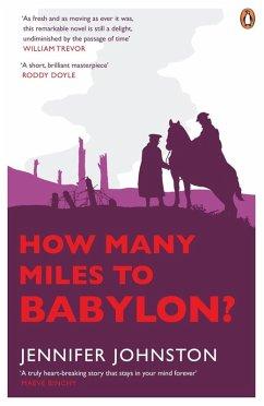How Many Miles to Babylon? (eBook, ePUB) - Johnston, Jennifer