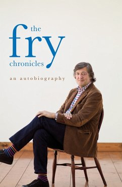 The Fry Chronicles (eBook, ePUB) - Fry, Stephen