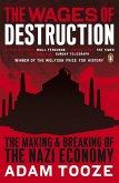 The Wages of Destruction (eBook, ePUB)