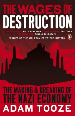 The Wages of Destruction (eBook, ePUB) - Tooze, Adam