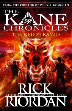 The Red Pyramid (The Kane Chronicles Book 1) (eBook, ePUB) - Riordan, Rick