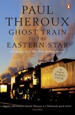 Ghost Train to the Eastern Star (eBook, ePUB) - Theroux, Paul