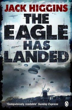 The Eagle Has Landed (eBook, ePUB) - Higgins, Jack