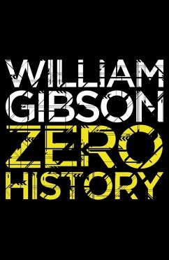 Zero History (eBook, ePUB) - Gibson, William