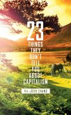 23 Things They Don't Tell You About Capitalism (eBook, ePUB)