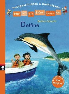 Erst ich ein Stück, dann du - Delfine (eBook, ePUB) - Obrecht, Bettina