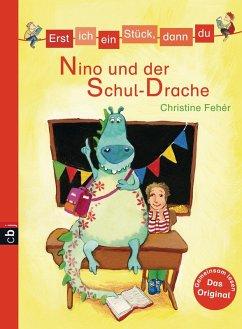 Nino und der Schul-Drache / Erst ich ein Stück, dann du Bd.24 (eBook, ePUB) - Fehér, Christine