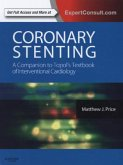 Coronary Stenting: A Companion to Topol's Textbook of Interventional Cardiology