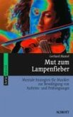 Mut zum Lampenfieber (eBook, PDF)