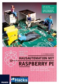 Hausautomation mit Raspberry Pi (eBook, PDF) - Engelhardt, E. F.