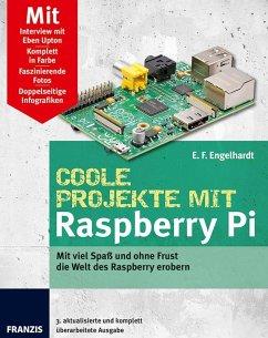 Coole Projekte mit Raspberry Pi (eBook, PDF) - Engelhardt, E.F.