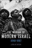 The Making of Modern Israel (eBook, ePUB)