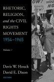 Rhetoric, Religion, and the Civil Rights Movement, 1954-1965