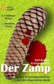 Der Zamp und andere Krimi-Kurzgeschichten aus dem Bayerischen Wald