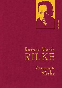 Rainer Maria Rilke - Gesammelte Werke (eBook, ePUB) - Rainer Maria Rilke
