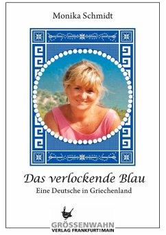 Das verlockende Blau (eBook, ePUB) - Schmidt, Monika