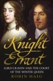 Knight Errant: Lord Craven and the Queen of Bohemia