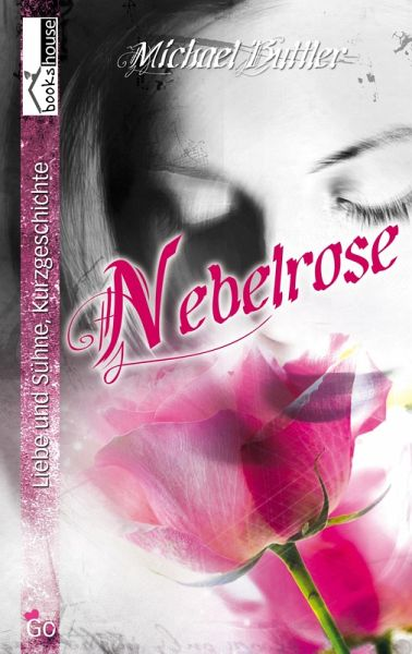 Nebelrose (eBook, ePUB) - Buttler, Michael