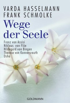 Wege der Seele - Hasselmann, Varda; Schmolke, Frank