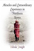 Miracles and Extraordinary Experience in Northern Kenya (eBook, ePUB)