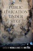 Public Education Under Siege (eBook, ePUB)