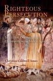 Righteous Persecution (eBook, ePUB)