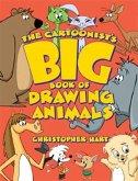 The Cartoonist's Big Book of Drawing Animals (eBook, ePUB)