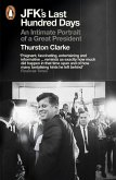 JFK's Last Hundred Days (eBook, ePUB)