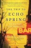 The Trip to Echo Spring (eBook, ePUB)