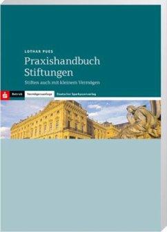 Praxishandbuch Stiftungen