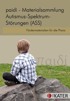 Kater / Rotblatt paidi - Materialsammlung Autismus-Spektrum-Störungen (ASS), 1 CD-ROM