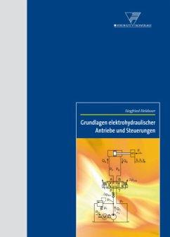 Grundlagen elektrohydraulischer Antriebe und St...