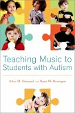 Teaching Music to Students with Autism (eBook, ePUB)
