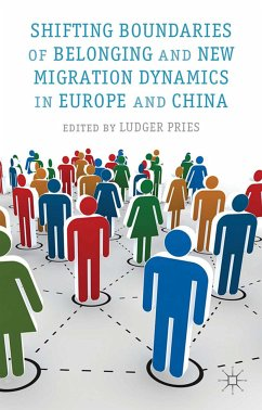 Shifting Boundaries of Belonging and New Migration Dynamics in Europe and China (eBook, PDF)