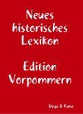 Neues historisches Lexikon (eBook, ePUB)