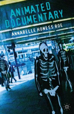 Animated Documentary (eBook, PDF) - Honess Roe, Annabelle