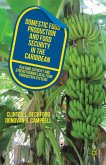 Domestic Food Production and Food Security in the Caribbean (eBook, PDF)