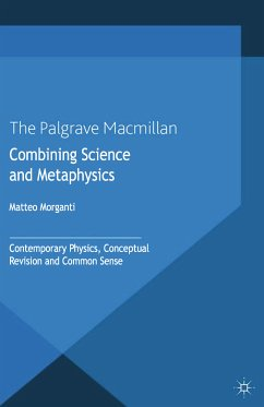 Combining Science and Metaphysics (eBook, PDF)