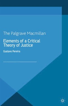 Elements of a Critical Theory of Justice (eBook, PDF)